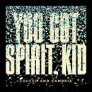 You Got Spirit, Kid thumbnail