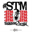 Shoutsout 2 Myself (Single) thumbnail