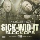 Sick-Wid-It : Bloc Ops thumbnail
