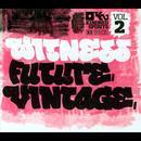 Witness Future Vintage, Vol. 2 thumbnail