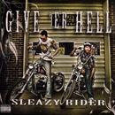 Sleazy Rider (Explicit) thumbnail