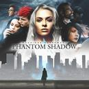 Phantom Shadow thumbnail