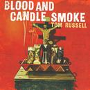 Blood And Candle Smoke thumbnail