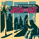 More Late Night Transmissions With Jaya The Cat thumbnail