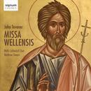 John Tavener: Missa Wellensis thumbnail