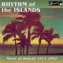 Rhythm Of The Islands: Music Of Hawaii 1913 - 1952 thumbnail