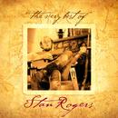 The Very Best Of Stan Rogers thumbnail