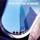 Phantom Planet Is Missing thumbnail
