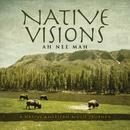 Native Visions: A Native American Music Journey thumbnail