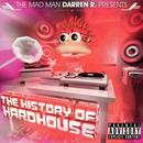 The History Of Hardhouse thumbnail