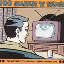 100 Greatest Tv Themes thumbnail
