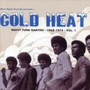 Cold Heat - Heavy Funk Rarities, 1968-1974, Vol. 1 thumbnail