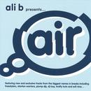 Ali B Presents Air Breaks thumbnail
