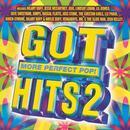 Got Hits 2: More Perfect Pop! thumbnail