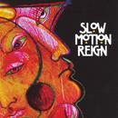 Slow Motion Reign thumbnail