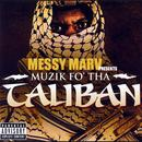 Messy Marv: Muzik Fo' Tha Taliban (Explicit) thumbnail