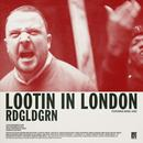 Lootin In London (Single) thumbnail