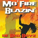 De Red Boyz: Mo' Fire Blazin' thumbnail