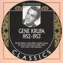 The Chronological Classics: Gene Krupa 1952-1953 thumbnail