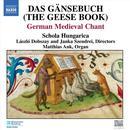 Das Gänsebuch (The Geese Book): German Medieval Chant thumbnail
