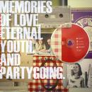 Memories Of Love, Eternal Youth, And Partygoing. thumbnail