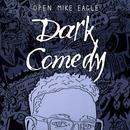 Dark Comedy (Explicit) thumbnail