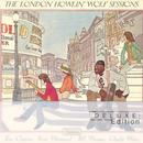 The London Howlin' Wolf Sessions (Deluxe Edition) thumbnail