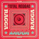 Total Reggae: Ragga thumbnail