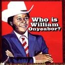 World Psychedelic Classics 5: Who Is William Onyeabor? thumbnail