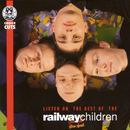 Listen On - The Best Of The Railway Children thumbnail