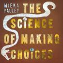 The Science Of Making Choices thumbnail