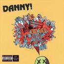 Danny Is Dead (Explicit) thumbnail