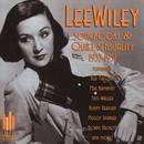 Wiley: Lee Wiley Songbooks & Quiet Sensuality 1933-1951 thumbnail