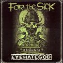 For The Sick - A Tribute To Eyehategod thumbnail