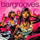 Bargrooves Deluxe 2013 thumbnail