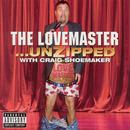 The Lovemaster...Unzipped (Explicit) thumbnail