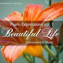 Piano Expressions Vol. 1 - Beautiful Life - Instrumental Music thumbnail