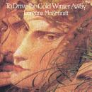 To Drive The Cold Winter Away thumbnail