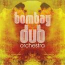 Bombay Dub Orchestra thumbnail