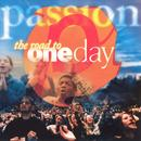 Passion: The Road To One Day thumbnail