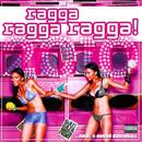 Ragga Ragga Ragga 2010 thumbnail