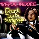 Drunk Texts To Myself (Deluxe Edition) thumbnail