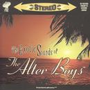 The Exotic Sounds Of The Alter Boys thumbnail