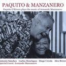 Paquito & Manzanero - Paquito D'Rivera Plays The Music Of Armando Manzanero thumbnail