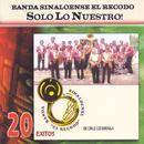 Solo Lo Nuestro - 20 Exitos thumbnail