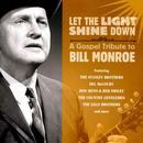 Let The Light Shine Down: A Gospel Tribute To Bill Monroe thumbnail