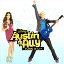 Austin & Ally: Turn It Up (Soundtrack From The TV Series) thumbnail