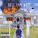 Hell Can Wait (Explicit) thumbnail