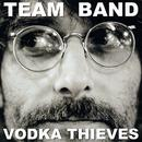 Vodka Thieves thumbnail
