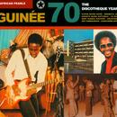 African Pearls 7: Guinee 70 - The Discotheque Years thumbnail